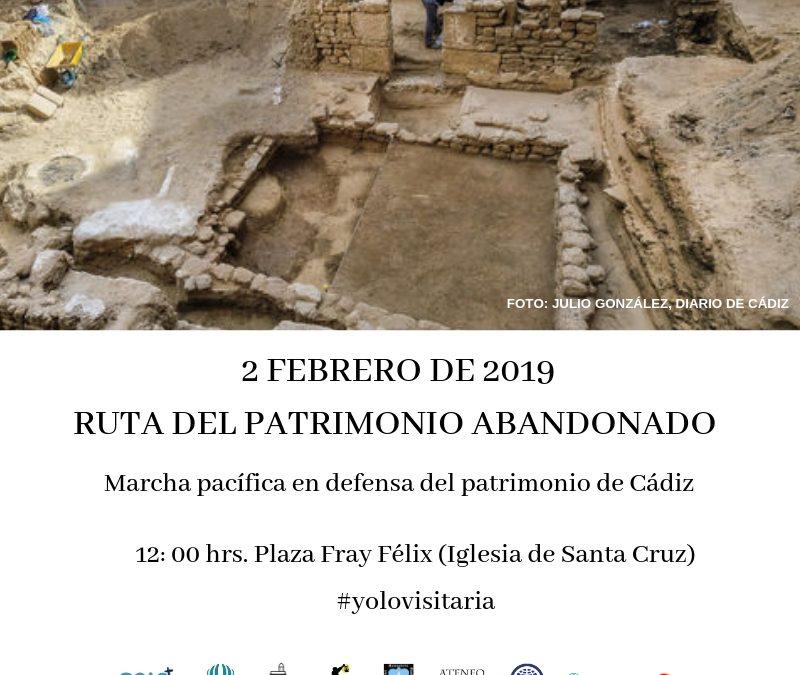 Ruta por el Patrimonio Abandonado de Cádiz